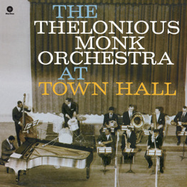 AT TOWN HALL -HQ- 180GR. MONK, THELONIOUS -ORCHEST, Vinyl LP