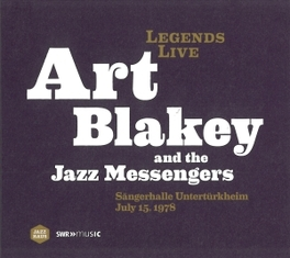 LEGENDS LIVE-SAENGERHALLE UNTERTUERKHEIM 15.7.1978 ART/JAZZ MESSENGE BLAKEY, CD