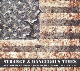 STRANGE & DANGEROUS TIMES V/A, CD