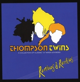 REMIXES & RARITIES 'A COLLECTION OF CLASSIC 12' MIXES & B-SIDES THOMPSON TWINS, CD