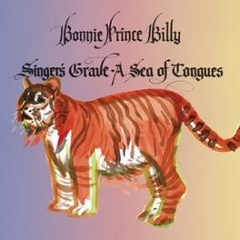 SINGER'S GRAVE A SEA OF.. .. TONGUES BONNIE PRINCE BILLY, Vinyl LP