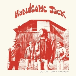 DO WHAT COMES NATURALLY HANDSOME JACK, CD