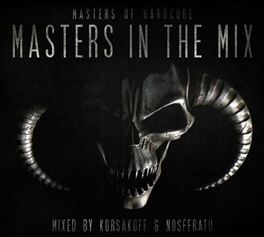MASTERS OF HARDCORE IN.. .. THE MIX (KORSAKOFF & NOSFERATU) V/A, CD