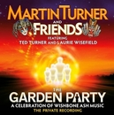 GARDEN PARTY AND FRIENDS/ A CELEBRATION OF WISHBONE ASH MUSIC