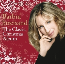 CLASSIC CHRISTMAS ALBUM BARBRA STREISAND, CD