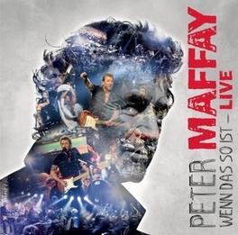 WENN DAS SO IST - LIVE Peter Maffay, CD