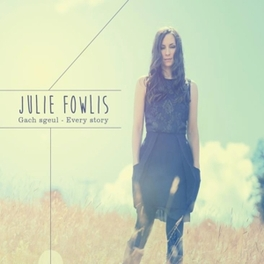 GACH SGEUL-EVERY STORY CELEBRATED AND AWARD WINNING SCOTTISH GAELIC ARTIST JULIE FOWLIS, Vinyl LP