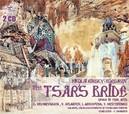 TSAR'S BRIDE BOLSHOI THEATRE/F.MANSUROV