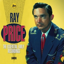 ESSENTIAL EARLY RECORDING RAY PRICE, CD
