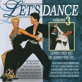 LET'S DANCE VOL.3 VARIOUS DANCE STYLES Audio CD, DALBY, GRAHAM -GRAHAMOPHO, CD