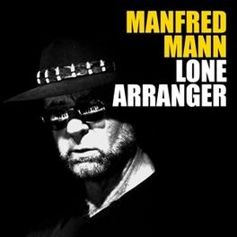 LONE ARRANGER -DELUXE- SECOND SOLO ALBUM MANFRED MANN, CD
