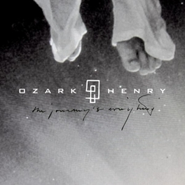 LIVE 2014: THE JOURNEY.. .. IS EVERYTHING OZARK HENRY, CD
