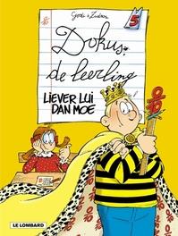 DOKUS DE LEERLING 05. LIEVER LUI DAN MOE DOKUS DE LEERLING, GODI, BERNARD, Paperback