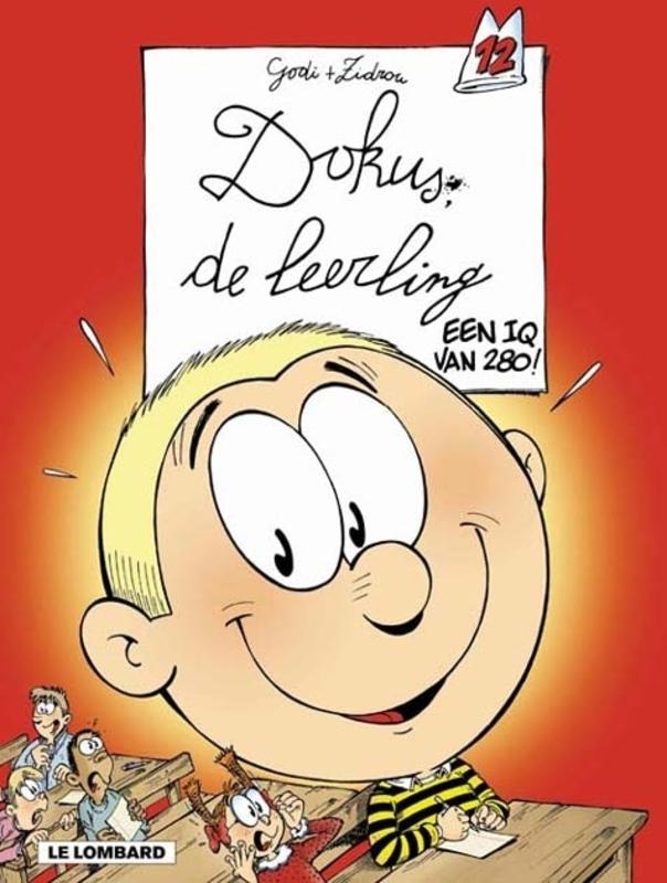 DOKUS DE LEERLING 12. EEN IQ VAN 280 DOKUS DE LEERLING, GODI, BERNARD, Paperback