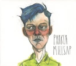 PARKER MILLSAP RELIGIOUS-LACED PARABLES / CHARACTER-DRIVEN NARRATIVES PARKER MILLSAP, CD