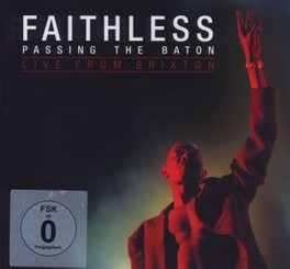 PASSING THE.. -CD+DVD- .. BATON:LIVE FROM BRIXTON//BRIXTON ACADEMY, APRIL 2011 FAITHLESS, CD