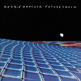 FUTURE SHOCK *1983 MILLION SELLER INCLUDING THE HIT 'ROCK IT'* HERBIE HANCOCK, CD