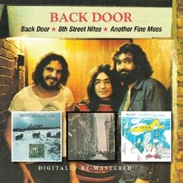 BACK DOOR/8TH STREET.. .. NITES/ANOTHER FINE MESS, 1973,1974 & 1975 ALBUMS BACK DOOR, CD