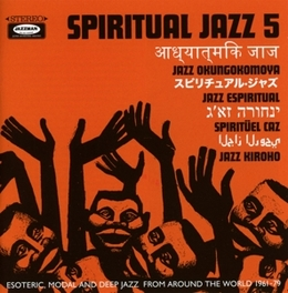 SPIRITUAL JAZZ VOL.5 FT. LOUIZ BANKS/JAZZ SEMAI/HIDEO SHIKARI/A.O. V/A, CD