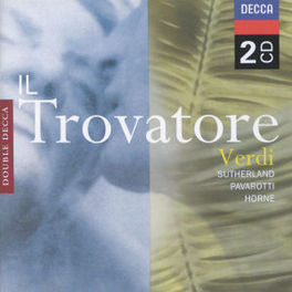 IL TROVATORE W/JOAN SUTHERLAND, MARILYN HORNE, PAVAROTTI, NAT.PHIL.O Audio CD, G. VERDI, CD