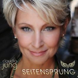 SEITENSPRUNG Claudia Jung, CD