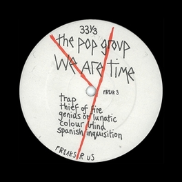WE ARE TIME FINALLY REISSUED ! POP GROUP, CD