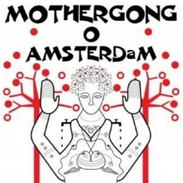 LIVE IN AMSTERDAM RECORDED IN NOVEMBER 2006 MOTHER GONG, CD