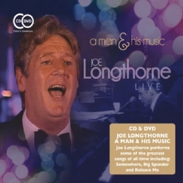 A MAN & HIS MUSIC-CD+DVD- JOE LONGTHORNE, CD