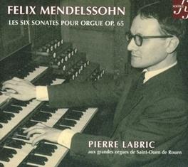 SIX SONATAS FOR ORGAN OP. PIERRE LABRIC MENDELSSOHN-BARTHOLDY, F., CD