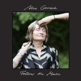 FOLLOW THE MUSIC *2014 ALBUM BY 80 YEARS OLD DURHAM BLUEGRASS LEGEND* ALICE GERARD, CD
