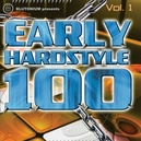EARLY HARDSTYLE 100-1