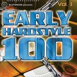 EARLY HARDSTYLE 100-1 V/A, CD
