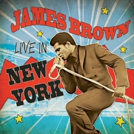 LIVE IN NEW YORK JAMES BROWN, Vinyl LP