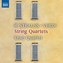 STRING QUARTETS R.STRAUSS/VERDI & PUCCINI