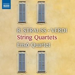 STRING QUARTETS R.STRAUSS/VERDI & PUCCINI ENSO QUARTET, CD