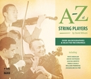 A-Z OF STRING PLAYERS BY DAVID MILSOM//FROM ACCARDO TO ZUKERMAN//+BOOK