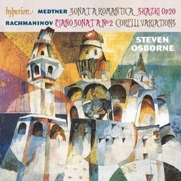 SONATA ROMANTICA/PIANO.. .. SONATA NO.2//STEVEN OSBORNE MEDTNER/RACHMANINOV, CD