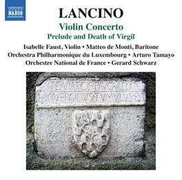 VIOLIN CONCERTO ORCH.PHIL.DE LUXEMBOURG/ARTURO TAMAYO/ISABELLE FAUST T. LANCINO, CD