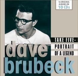 TAKE FIVE - PORTRAIT OF.. .. A LEGEND Brubeck, Dave, CD