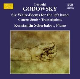 SIX WALTZ-POEMS FOR LEFT KONSTANTIN SCHERBAKOV L. GODOWSKY, CD