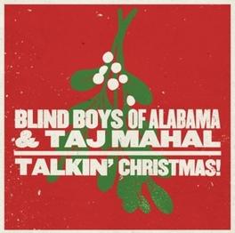 TALKIN' CHRISTMAS! BLIND BOYS OF ALABAMA, CD
