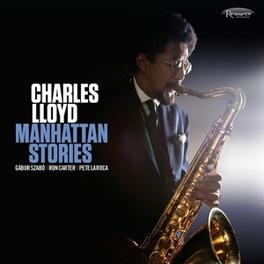 MANHATTAN STORIES CHARLES LLOYD, CD