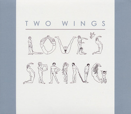 LOVE'S SPRING TWO WINGS, CD