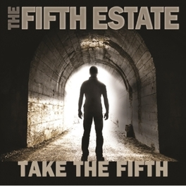 TAKE THE FIFTH FIFTH ESTATE, CD