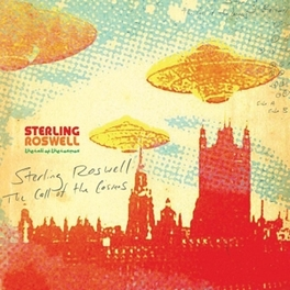 CALL OF THE COSMOS FORMER MEMBER OF SPACEMEN 3 STERLING ROSWELL, CD