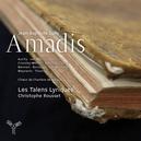 AMADIS LES TALENS LYRIQUES/CHRISTOPHE ROUSSET
