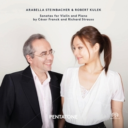 SONATAS FOR VIOLIN &.. ARABELLA STEINBACHER/ROBERT KULEK FRANCK/STRAUSS, Audio Visuele Media
