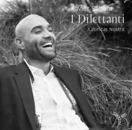 I DILETTANTI LATINITAS NOSTRA XAVIER SABATA, CD