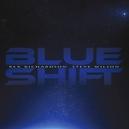 BLUE SHIFT & STEVE WILSON - BLUE SHIFT