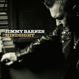 HINDSIGHT *W/KEITH URBAN, STEVEN VAN ZANDT, JOE BONAMASSA A.O.* JIMMY BARNES, LP
